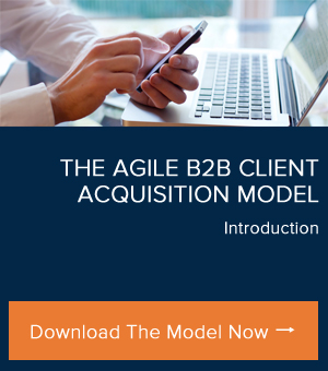 The Agile B2B Client Acquisition Model