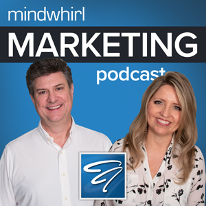 Mindwhirl Marketing Podcast Showcard