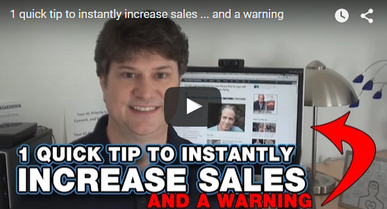 1 Quick Tip to Instantly Increase Sales Video Screen Shot