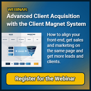 Advanced Client Acquisitiion with the Client Magnet System Webinar