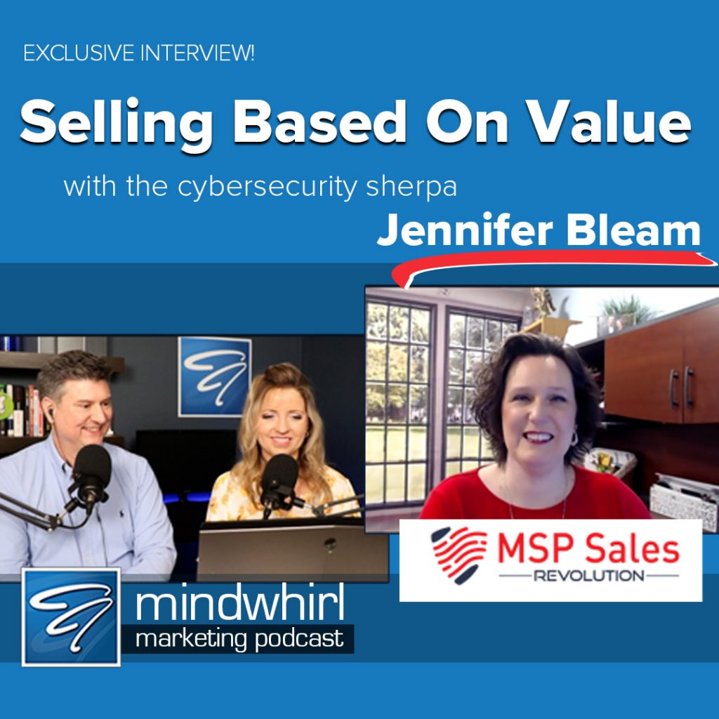 Selling Based on Value with Jennifer Bleam