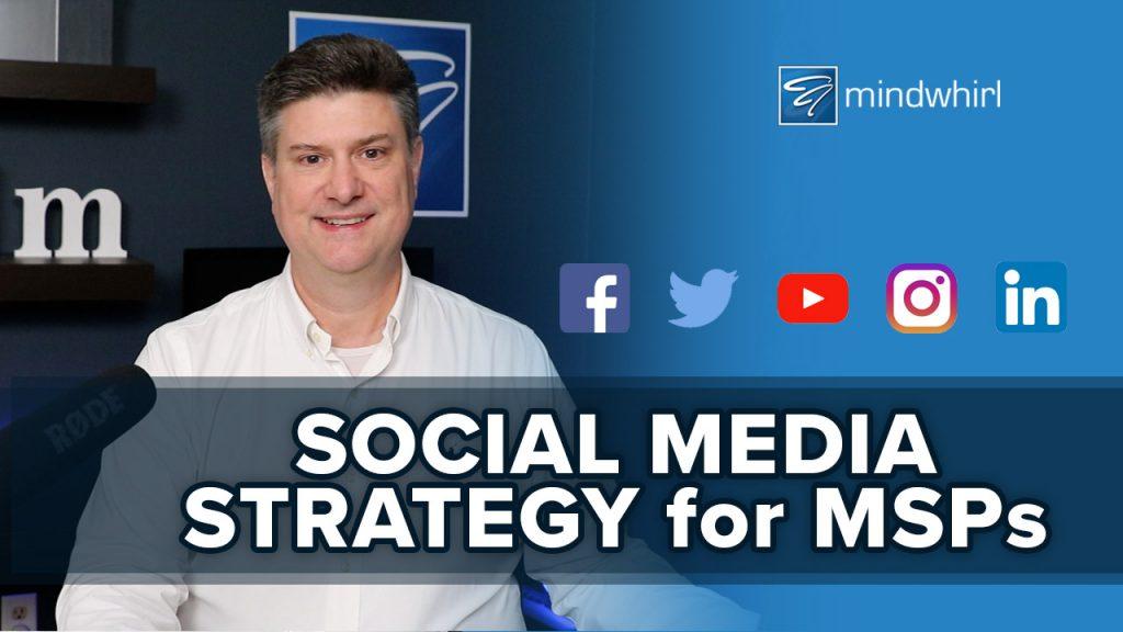 Social Media Strategy for MSPs