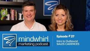 Intro to outbound sales cadences ep 37