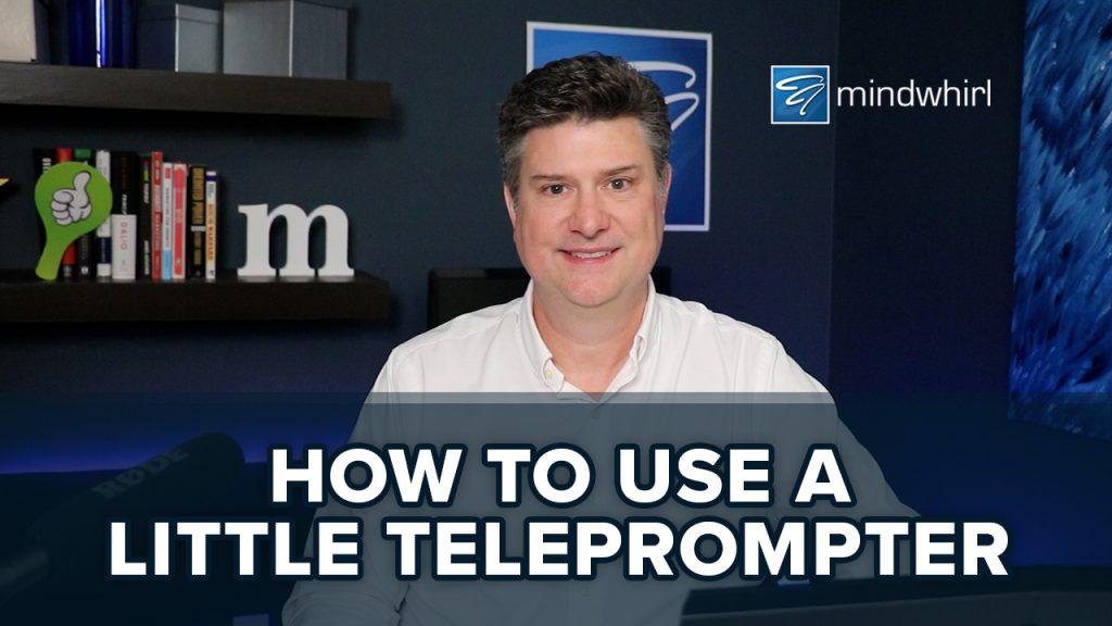 How to use a little teleprompter