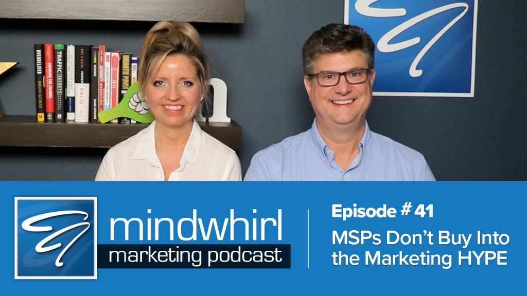 MSPs Don't Buy Into the Sales and Marketing Hype