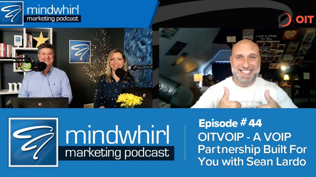 Podcast 44 YT OITVOIP A VOIP Partnership Built For You With Sean Lardo