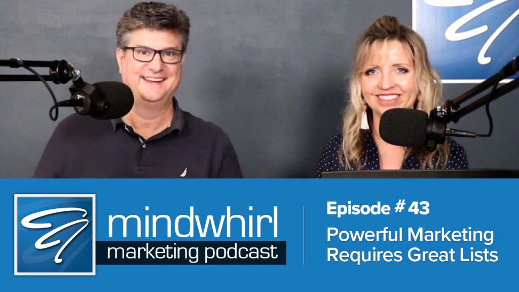 Podcast Ep 43 Powerful Marketing Requires Great Lists
