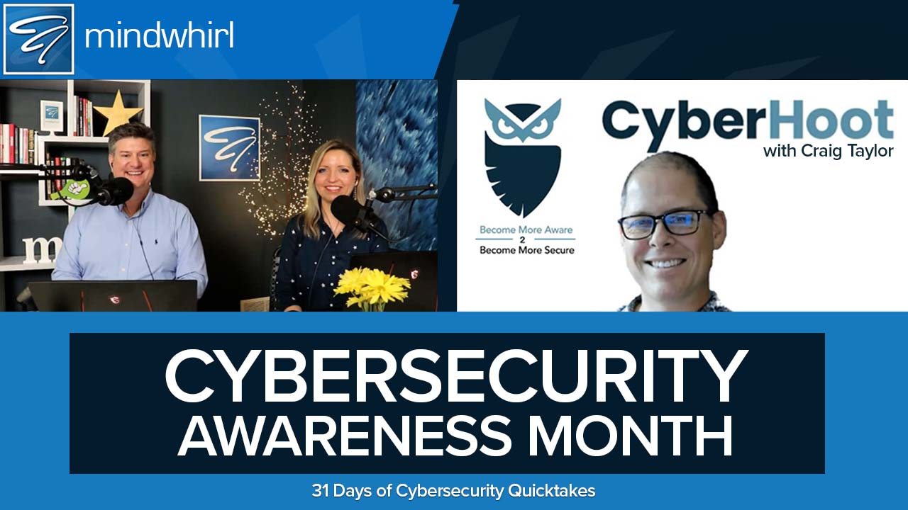 Cybersecurity Awareness Month 2021 - 31 Days of Cybersecurity Terms and Topics