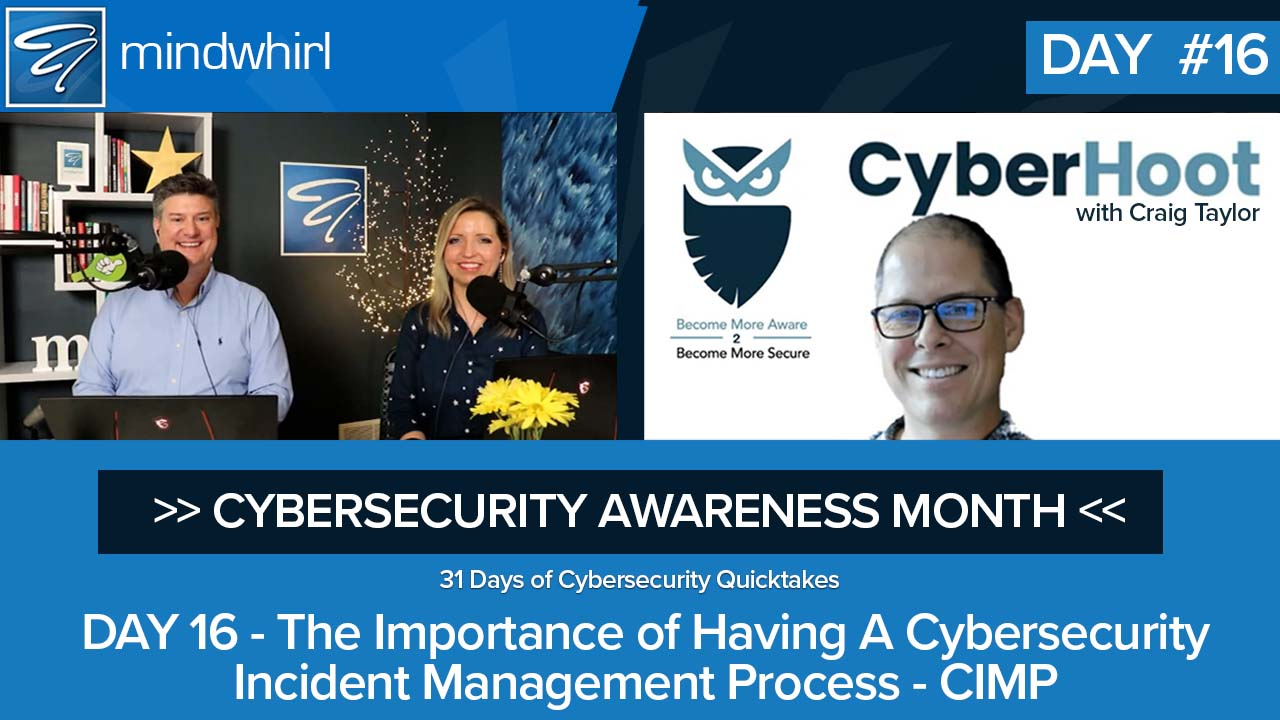 The Importance of Having A Cybersecurity Incident Management Process - CIMP