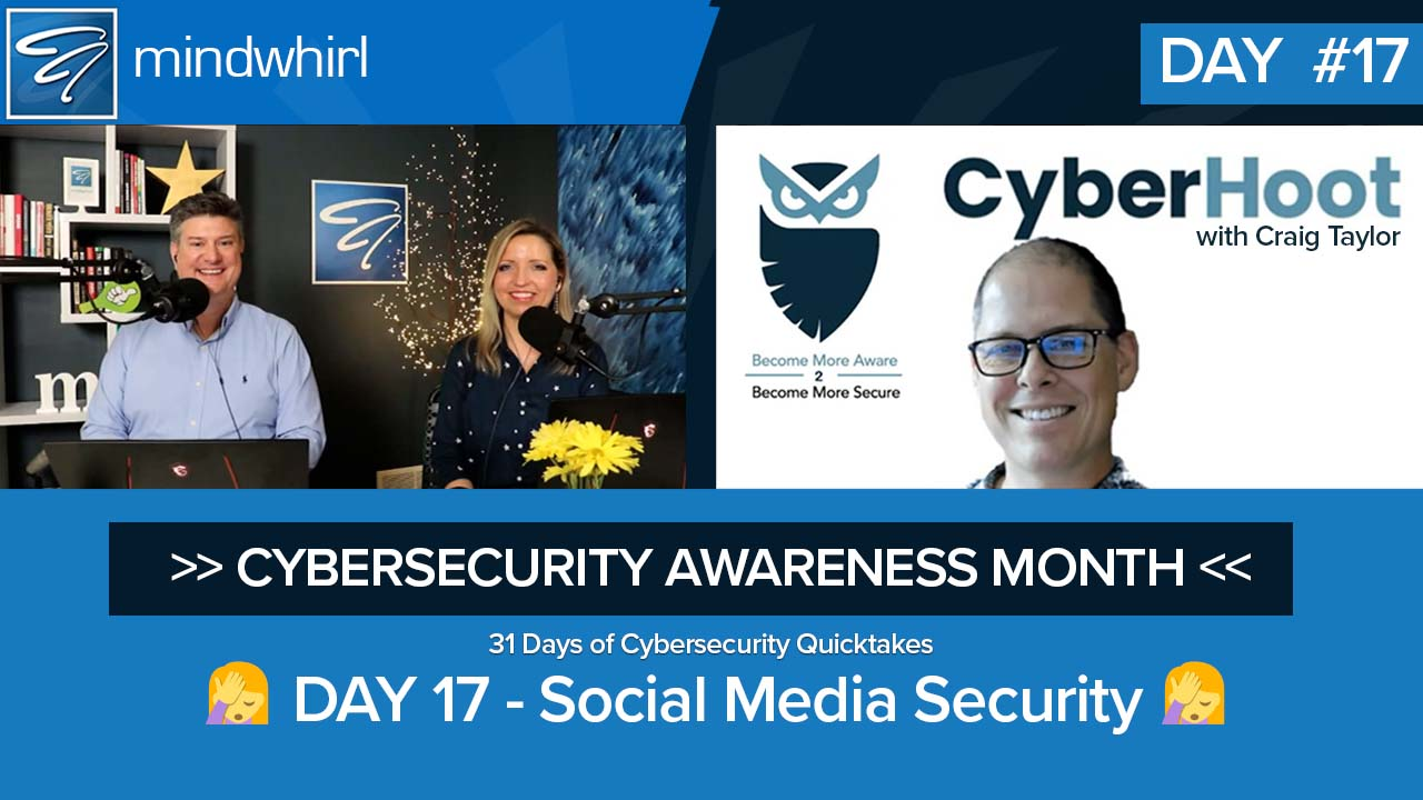 Social Media Security - Cybersecurity Awareness Month