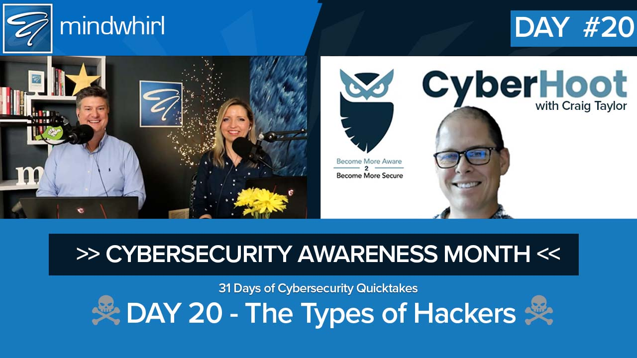 The Types of Hackers - Day 20 Cybersecurity Awareness Month