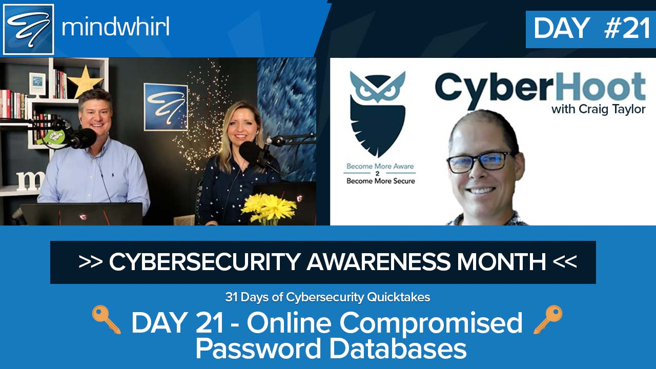 Online Compromised Password Databases - Day 21 Cybersecurity Awareness Month