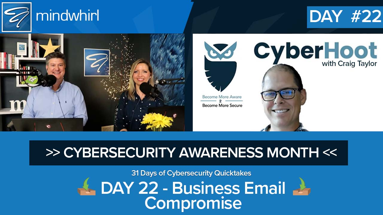 Business Email Compromise - Day 22 Cybersecurity Awareness Month