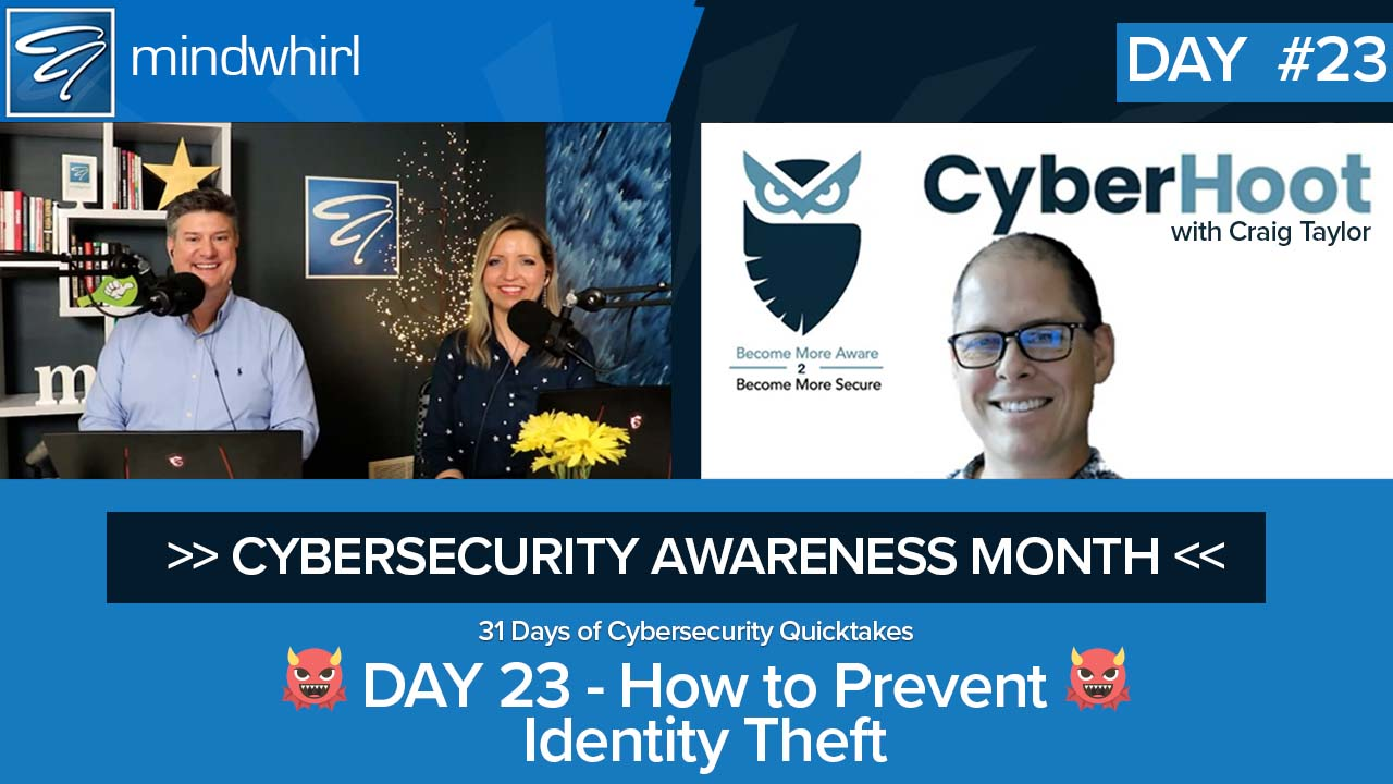 How to Prevent Identity Theft - Day 23 Cybersecurity Awareness Month