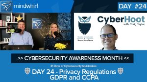 Privacy Regulations GDPR and CCPA - Day 24 Cybersecurity Awareness Month