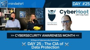 The CIA of Data Protection - Day 25 of Cybersecurity Awareness Month